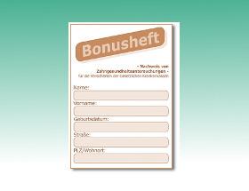 Ein gut geführtes Bonusheft erhöht den festbetrags-zuschuss der Krankenkasse